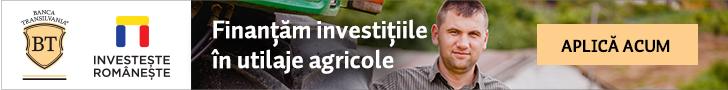 Investeste romaneste - Banca Transilvania finanteaza investitiile in utilaje agricole