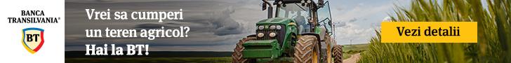 Vrei sa cumperi un teren agricol? Hai la BT! Creditul pentru achizitie de teren agricol de la Banca Transilvania