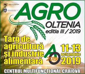 Targul AGRO Oltenia editia III 2019 | Targ de agricultura si industrie alimentara | 11 - 13 Octombrie 2019