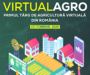 Virtual Agro Fair, primul targ virtual dedicat Agriculturii din Romania