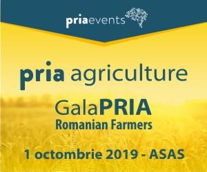 Conferintele PRIA Agriculture si PRIA Gala Fermierilor Romani 2019 | Bucuresti
